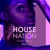 House Nation, Vol. 5 von Various Artists