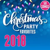 2018 Christmas Party Favorites by Various Artists