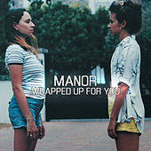 Wrapped Up For You by The Manor