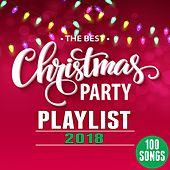 The Best Christmas Party Playlist 2018 (100 Christmas Songs) de Various Artists