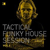 Tactical Funky House Session, Vol. 2 (Mixed by Jens Lissat) by Various Artists
