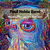 Maniacs from the 4th Dimension by Paul Holda Band
