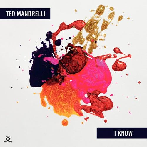 I Know von Teo Mandrelli