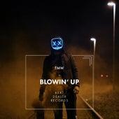 Blowin' Up von T.M.W.