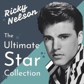 The Ultimate Star Collection van Ricky Nelson