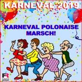 Karneval Polonaise Marsch von Karneval 2019