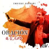 Oracion a Dios de Enrique Vandani