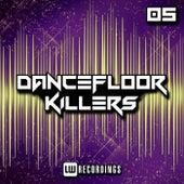 Dancefloor Killers, Vol. 05 - EP von Various Artists