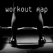 Workout Rap by Various Artists