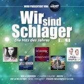 Wir sind Schlager - Die Hits des Jahres Vol. 1 (Präsentiert von: Das Schlager Magazin) von Various Artists