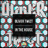 In The House (Beatport Exclusive) von Oliver Twizt