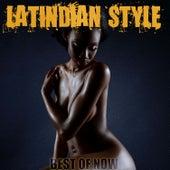 Best of Now von Latindian Style