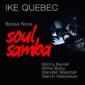 Bossa Nova Soul Samba (Remastered) by Ike Quebec
