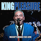 Moodys Mood For Love von King Pleasure