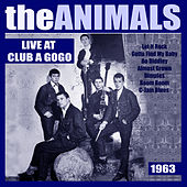 The Animals Live at Club A'Gogo 1963 (Live) von The Animals