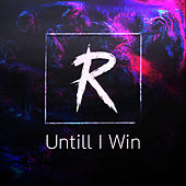 Untill I Win by Rogue