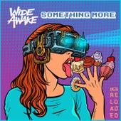 Something More by Wide Awake