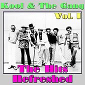 Kool & The Gang: The Hits Refreshed, Vol. 1 by Kool & the Gang