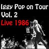 Iggy Pop On Tour 1986, Vol. 2 (Live) di Iggy Pop