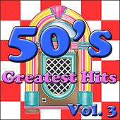 50's Greatest Hits, Vol. 3 de Various Artists