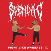 Fight Like Animals von Spenda C