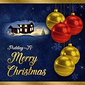 Merry Christmas: Instrumental Christmas Music by Pudding-TV
