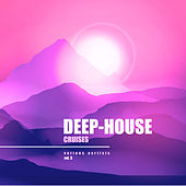 Deep-House Cruises, Vol. 3 - EP by Various Artists
