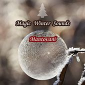 Magic Winter Sounds von Mantovani