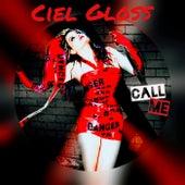 Call Me by Ciel Gloss