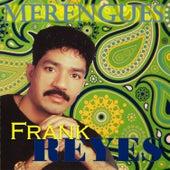 Merengues de Frank Reyes