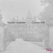 Croston Hall by Russian Linesman