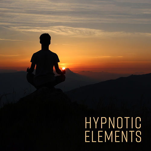 Hypnotic Elements – Deep Contemplation by Relaxation - Ambient