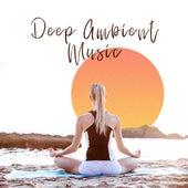 Deep Ambient Music – Meditation Contemplation Sounds de Zen Meditation and Natural White Noise and New Age Deep Massage