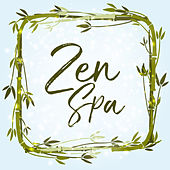 Zen Spa: Meditation Spa Music by Nature Sounds Relaxation: Music for Sleep, Meditation, Massage Therapy, Spa