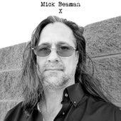 X by Mick Beaman