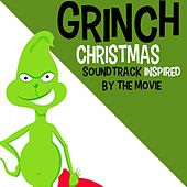 Grinch Christmas 2018 (Soundtrack Inspired by the Movie) by Various Artists
