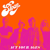Act Your Ages by Sloan