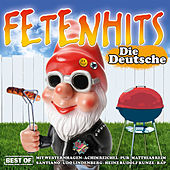 Fetenhits - Die Deutsche - Best Of von Various Artists