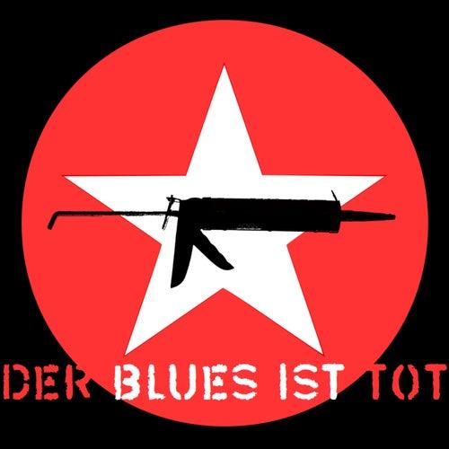 Der Blues ist tot by Andi Valandi