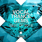 Vocal Trance Gems - Best of 2018 von Various Artists
