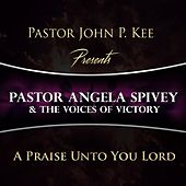 A Praise Unto You Lord de Various Artists