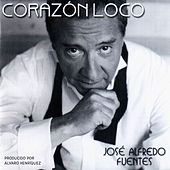 Corazón Loco de José Alfredo Fuentes