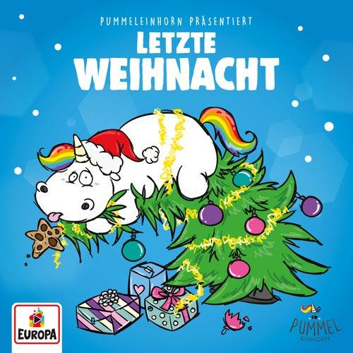 Pummeleinhorn präsentiert ... Letzte Weihnacht (Last Christmas) (Remix) von Lena, Felix & die Kita-Kids