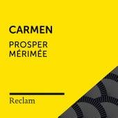 Mérimée: Carmen (Reclam Hörbuch) von Reclam Hörbücher