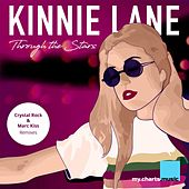 Through the Stars (The Remixes) by Kinnie Lane