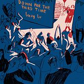 Down for the Third Time de Lucy Lu