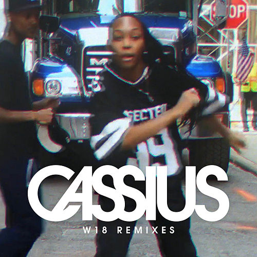 W18 (Remixes) de Cassius