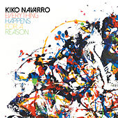 Everything Happens for a Reason von Kiko Navarro