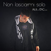 Non lasciarmi solo de Alessio Di Chiara