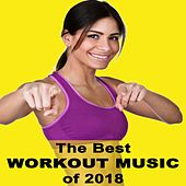 The Best Workout Music of 2018 von Power Sport Team